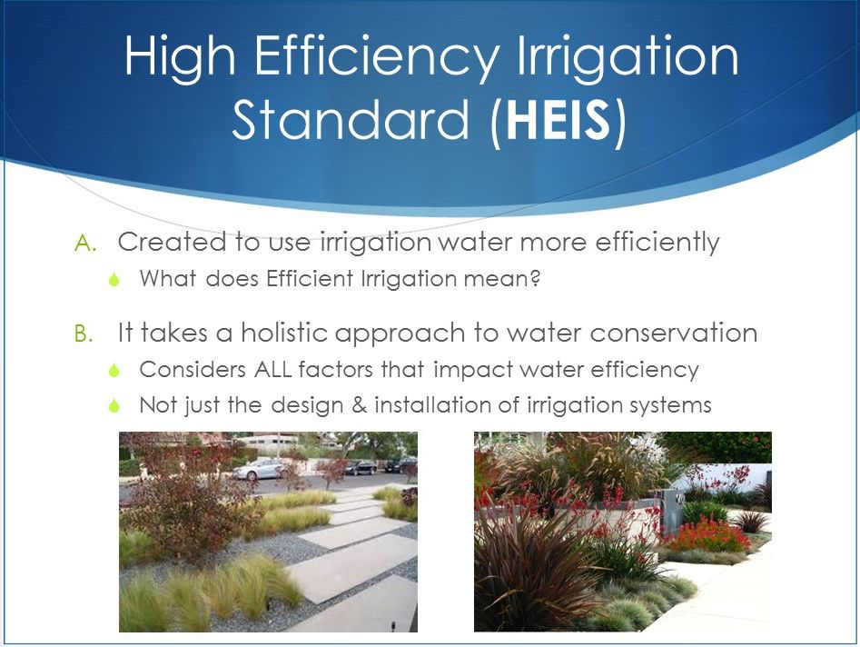 High Efficiency Irrigation Standard