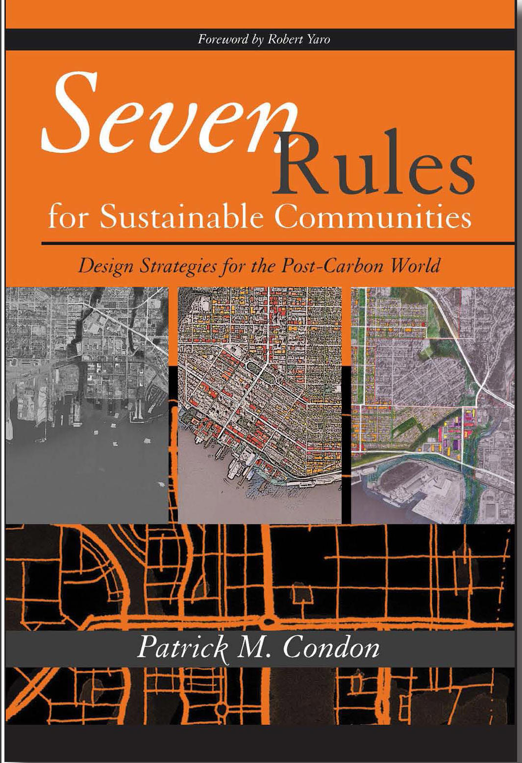 Patrick Condon_Seven Rules for Sustainable Communities_2010_cover