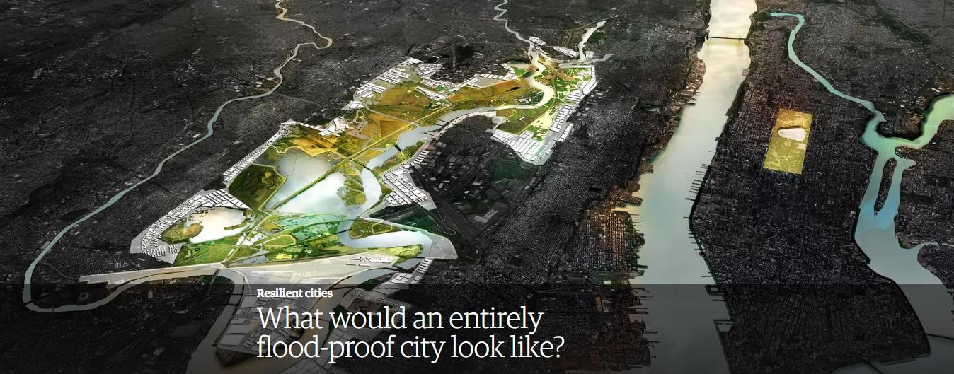 CREDIT: https://www.theguardian.com/cities/2017/sep/25/what-flood-proof-city-china-dhaka-houston