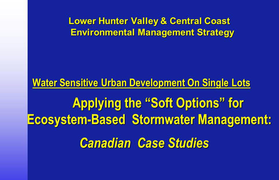 2001 Urban Water Cycle Management Capacity Building Program - title slide for keynote address by Kim Stephens in the City of Newcastle, New South Wales, Australia