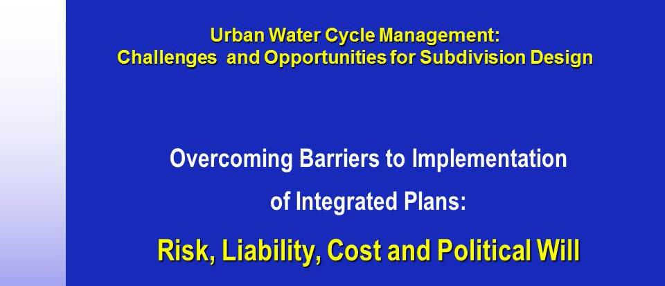 2001 Urban Water Cycle Management Capacity Building Program - title slide for closing keynote address by Kim Stephens in the City of Newcastle, New South Wales, Australia