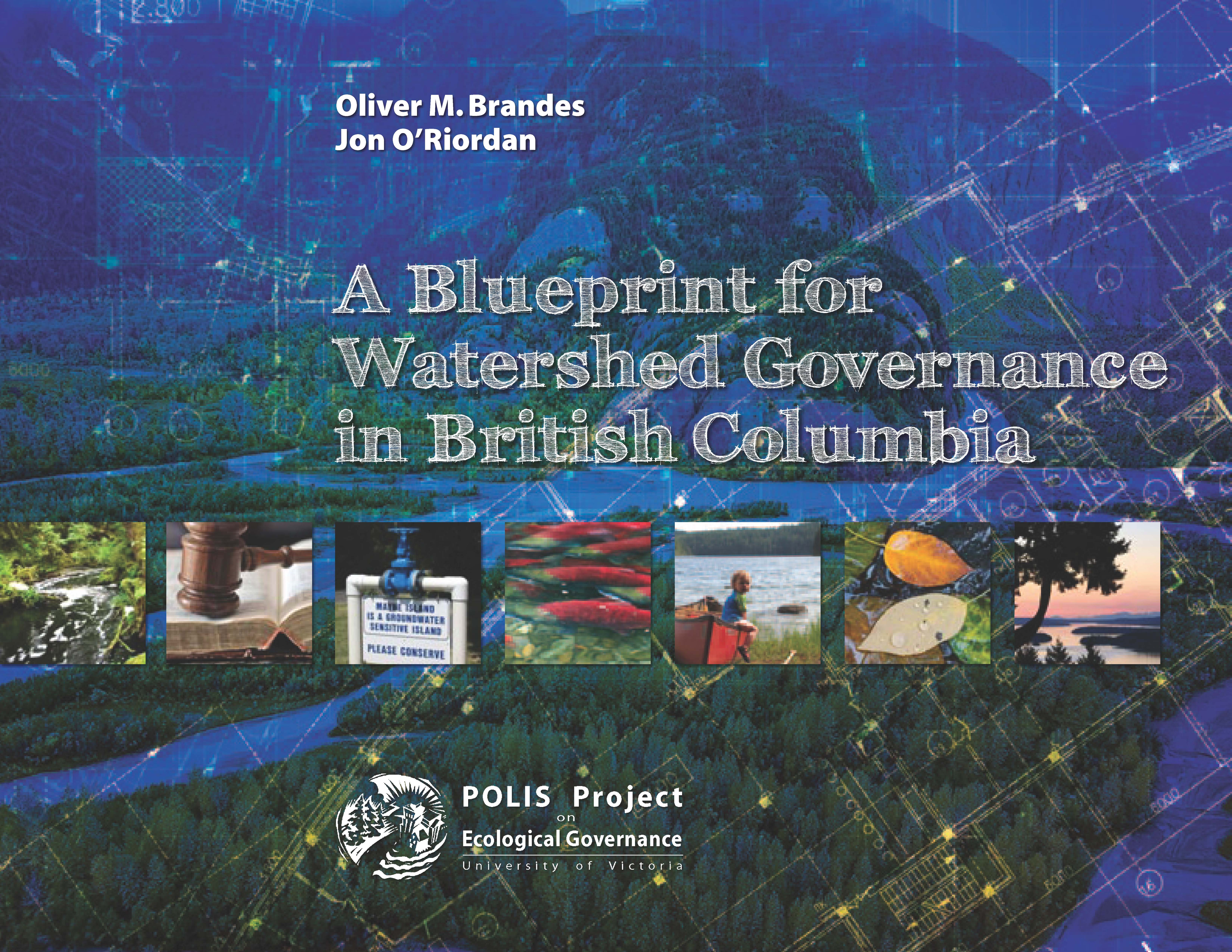 POLIS_A-Blueprint-for-Watershed-Governance-in-BC_Jan-2014_cover