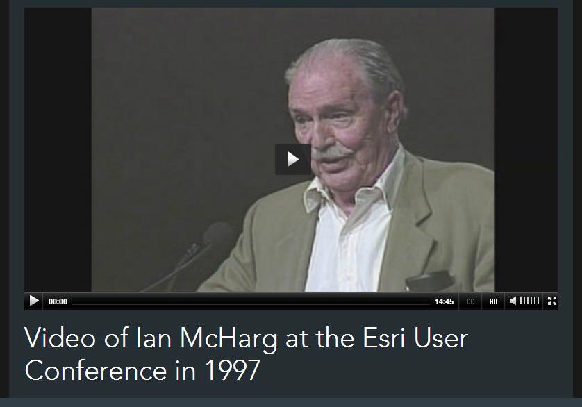 To view the video, visit: http://video.esri.com/watch/127/video-of-ian-mcharg-at-the-esri-user-conference-in-1997